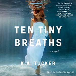 Ten Tiny Breaths Audiobook