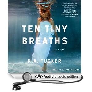 Ten Tiny Breaths: A Novel (Unabridged)