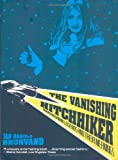 The Vanishing Hitchhiker: American Urban Legends and Their Meanings