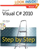 Microsoft Visual C# 2010 Step by Step (Step by Step Developer)