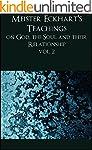 Meister Eckhart's Teachings on God, t...