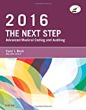 img - for The Next Step: Advanced Medical Coding and Auditing, 2016 Edition, 1e book / textbook / text book