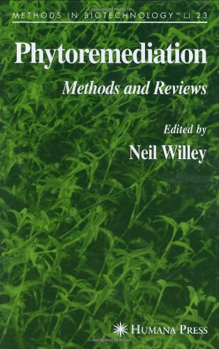 Phytoremediation: Methods and Reviews (Methods in Biotechnology)