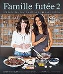 Famille fut�e 2: 175 recettes sant� �...