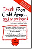 img - for Death From Child Abuse...and no one heard book / textbook / text book