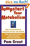 Jumpstart Your Metabolism: How To Los...