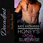Honey's Sexy Surprise | Kate Richards