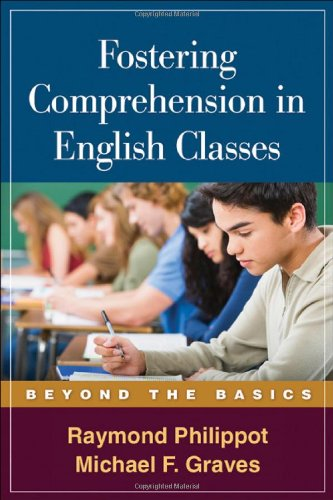 Fostering Comprehension in English Classes: Beyond the Basics...