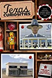 img - for By John Kelso Texas Curiosities: Quirky Characters, Roadside Oddities & Other Offbeat Stuff (Curiosities Series) (Fourth Edition) [Paperback] book / textbook / text book
