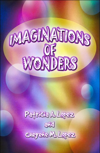 Book: Imaginations of Wonders by Patricia A. Lopez