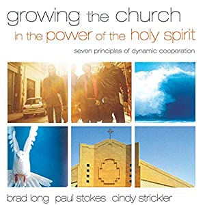 Growing the Church in the Power of the Holy Spirit Audiobook