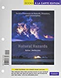 img - for Natural Hazards: Earth's Processes as Hazards, Disasters, and Catastrophes, Books a la Carte Edition (3rd Edition) book / textbook / text book