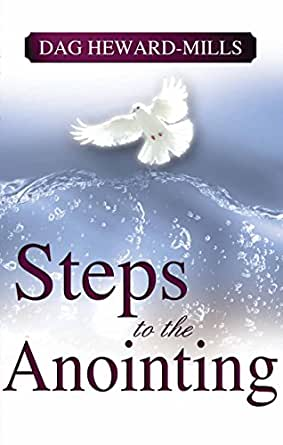 Steps To The Anointing - Kindle edition by Dag Heward-Mills. Religion