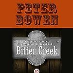 Bitter Creek | Peter Bowen
