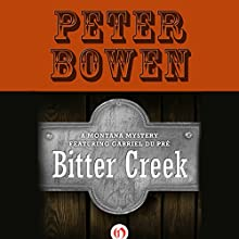 Bitter Creek (       UNABRIDGED) by Peter Bowen Narrated by Jim Meskimen