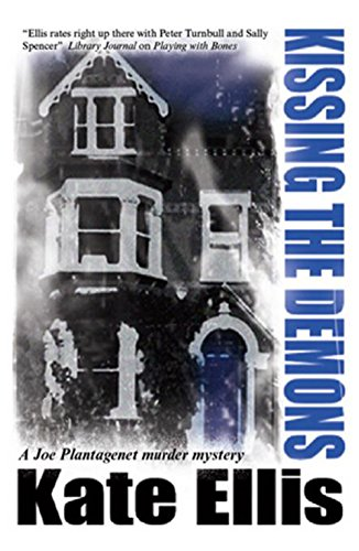 Kissing the Demons (Joe Plantagenet Mystery)