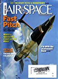 img - for Got the Stuff to Fly a Rockship? Fast Pitch: How Test Pilots Sell Fighters. Watch a Spacecraft Crash on the Moon! Vietnam Legends: Thuds and Thunder. I'm with the (Astronaut) Band. (Air & Space Magazine/Smithsonian, February/March 2009, Volume 23, Number 6) book / textbook / text book