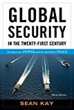 img - for Global Security in the Twenty-First Century: The Quest for Power and the Search for Peace book / textbook / text book