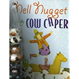 Nell Nugget and the Cow Caper ~ Judith Ross Enderle