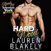Hard Wood | [Lauren Blakely]