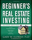 img - for The Beginner's Guide to Real Estate Investing, Second Edition book / textbook / text book