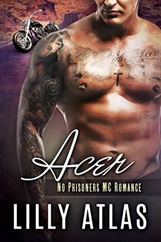 Acer (No Prisoners MC Book 3) (English Edition)