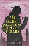 img - for By June Thomson The Secret Documents of Sherlock Holmes (A&b Crime) [Paperback] book / textbook / text book