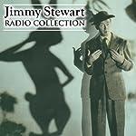 Jimmy Stewart - Radio Collection | Jimmy Stewart