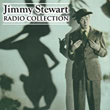 Jimmy Stewart - Radio Collection  by Jimmy Stewart Narrated by Jimmy Stewart