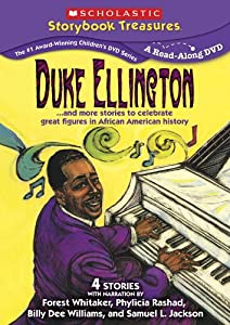 Duke Ellington... and more stories to celebrate great figures in African American history (Scholastic Storybook Treasures)