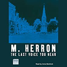 The Last Voice You Hear Audiobook by Mick Herron Narrated by Anna Bentinck