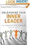 Unleashing Your Inner Leader: An Exec...