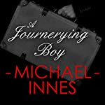 A Journeying Boy | Michael Innes