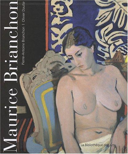 Maurice Brianchon : Catalogue de l'oeuvre peint