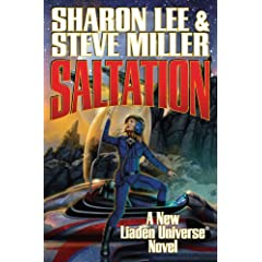 Saltation (Liaden Universe Novels) by Sharon Lee and Steve Miller