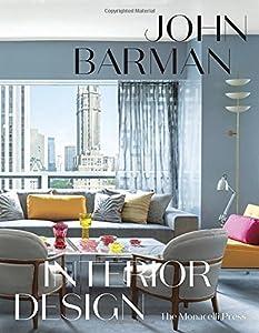 John Barman Interior Design from Monacelli Press