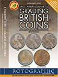 Image of The Standard Guide to Grading British Coins: Modern Milled British Pre-decimal Issues (1797 to 1970)