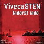 Inderst inde [Deep Down] | Viveca Sten