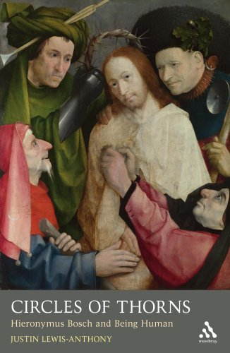 Circles of Thorns: Hieronymus Bosch and Being Human (Mowbray Lent Book), JUSTIN LEWIS-ANTHONY