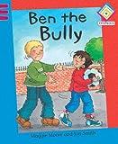 Ben the Bully (Reading Corner Phonics)