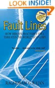 #9: Fault Lines : How Hidden Fractures Still Threaten The World Economy