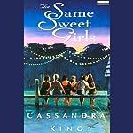 The Same Sweet Girls | Cassandra King