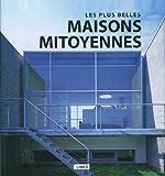 echange, troc Broto Carles - Les Plus Belles Maisons Mitoyennes