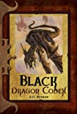 Black Dragon Codex (The Dragon Codices)