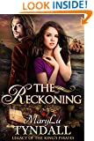 The Reckoning (Legacy of the King's Pirates Book 5)