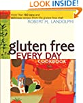 Gluten Free Every Day Cookbook: More...