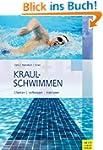 Kraulschwimmen: Erlernen - verbessern...