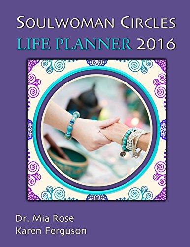 Soulwoman Circles - LIFE PLANNER 2016