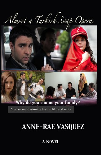 Almost A Turkish Soap Opera by Anne-Rae Vasquez ebook deal
