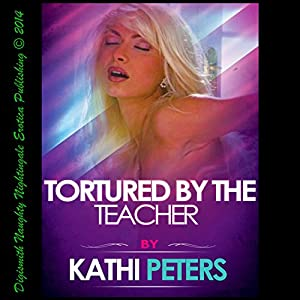 Tortured by the Teacher Audiobook